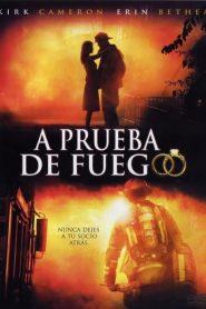 A prueba de fuego – Fireproof (2008) 1080p latino