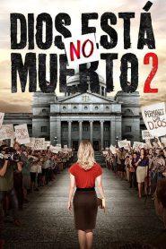 Dios no esta muerto 2 – God's Not Dead 2 (2016) 1080p latino