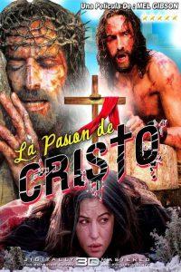 La Pasion de Cristo – The Passion of the Christ (2004) 1080p latino