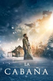 La Cabaña – The Shack (2017) 1080p latino