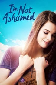 No me averguenzo – I'm Not Ashamed (2016) 1080p latino