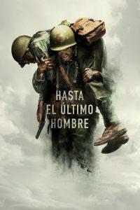 Hasta el ultimo hombre – Hacksaw Ridge (2016) 1080p latino