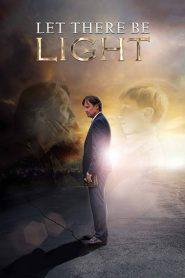 Let There Be Light – Que sea la luz (2017) 1080p latino