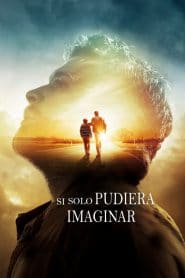 Si solo pudiera imaginar – I Can Only Imagine (2018) 1080p latino