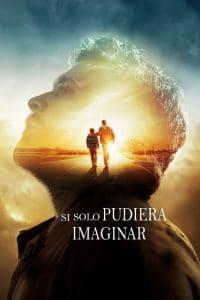 Si solo pudiera imaginar – I Can Only Imagine (2018) 1080p latino