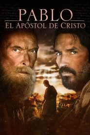 Pablo, el apóstol de Cristo | Paul, Apostle of Christ (2018) 1080p latino